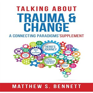 Talking About Trauma & Change audiobook cover art