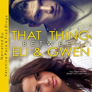 That Thing Between Eli and Gwen audiobook cover art