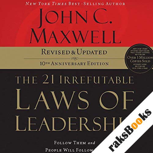 The 21 Irrefutable Laws of Leadership, 10th Anniversary Edition audiobook cover art