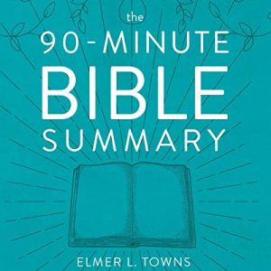 The 90-Minute Bible Summary audiobook cover art