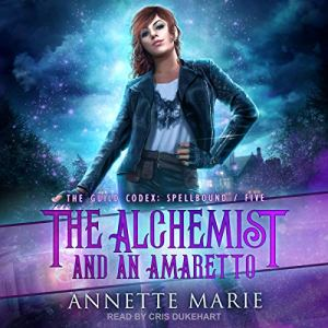The Alchemist and an Amaretto audiobook cover art