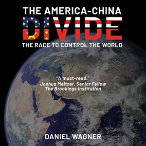 The America-China Divide audiobook cover art