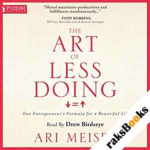 The Art of Less Doing audiobook cover art