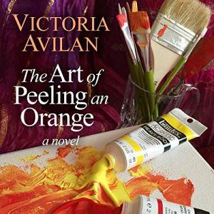 The Art of Peeling an Orange audiobook cover art