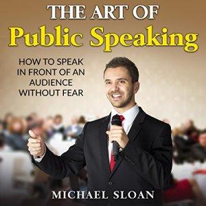 The Art of Public Speaking audiobook cover art