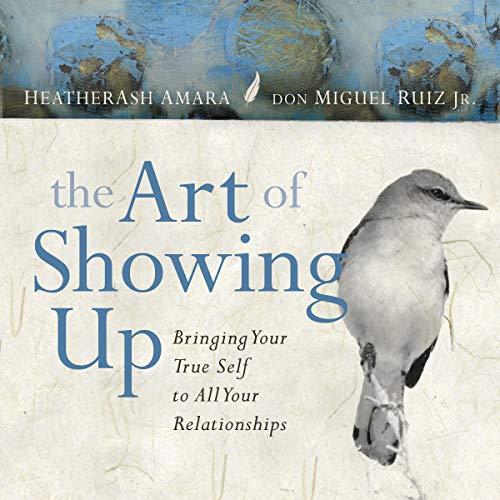 The Art of Showing Up audiobook cover art
