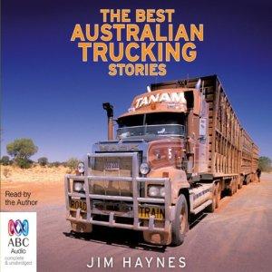 The Best Australian Trucking Stories audiobook cover art