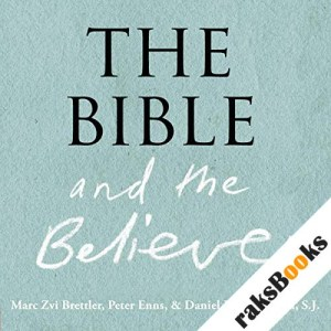 The Bible and the Believer audiobook cover art