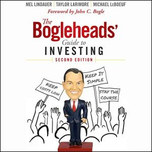 The Bogleheads' Guide to Investing audiobook cover art