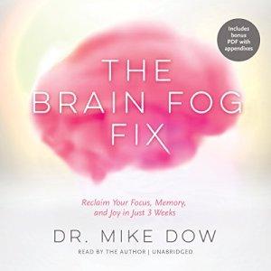 The Brain Fog Fix audiobook cover art