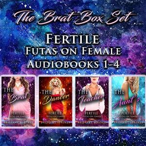 The Brat Box Set: Fertile Futas on Female audiobook cover art