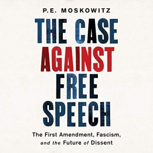 The Case Against Free Speech audiobook cover art