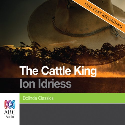 The Cattle King audiobook cover art