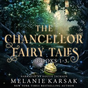 The Chancellor Fairy Tales Boxed Set, Books 1-3 audiobook cover art