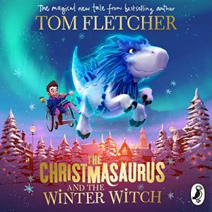 The Christmasaurus and the Winter Witch audiobook cover art