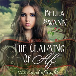 The Claiming of Af, the Angel of Light audiobook cover art