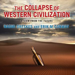The Collapse of Western Civilization audiobook cover art