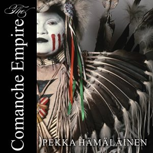 The Comanche Empire audiobook cover art