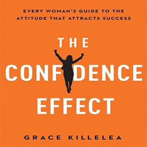 The Confidence Effect audiobook cover art