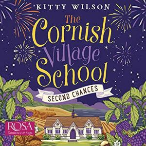 The Cornish Village School: Second Chances audiobook cover art
