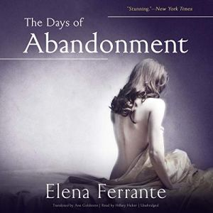 The Days of Abandonment audiobook cover art