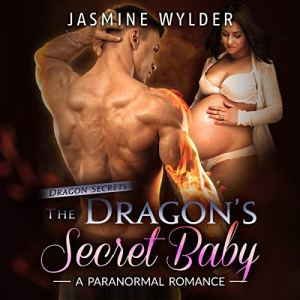 The Dragon's Secret Baby audiobook cover art