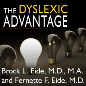 The Dyslexic Advantage audiobook cover art