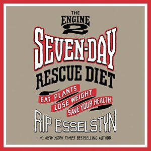 The Engine 2 Seven-Day Rescue Diet audiobook cover art