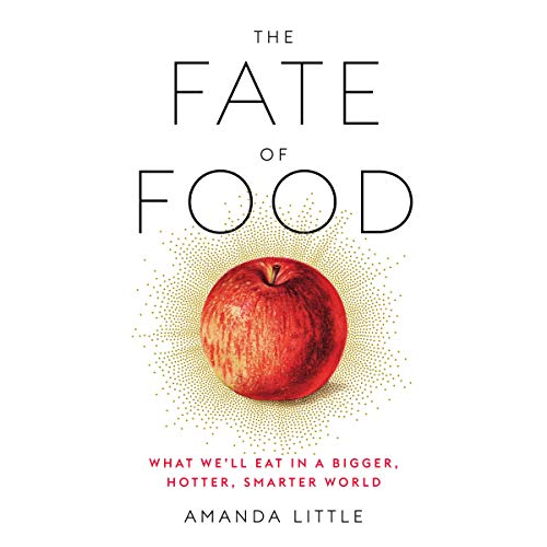 The Fate of Food audiobook cover art