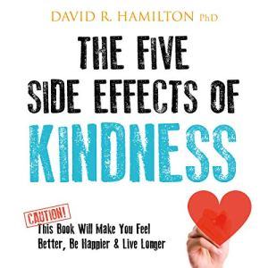 The Five Side Effects of Kindness audiobook cover art