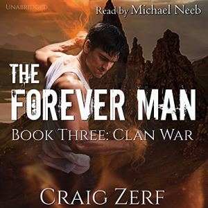 The Forever Man, Book 3: Clan War audiobook cover art