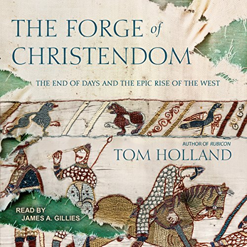 The Forge of Christendom audiobook cover art