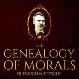 The Genealogy of Morals audiobook cover art