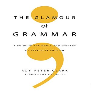 The Glamour of Grammar audiobook cover art