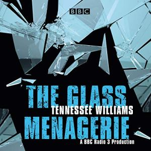 The Glass Menagerie audiobook cover art