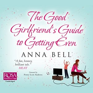 The Good Girlfriend's Guide to Getting Even audiobook cover art