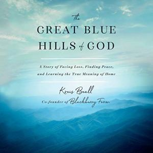 The Great Blue Hills of God audiobook cover art