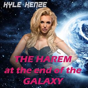 The Harem at the End of the Galaxy audiobook cover art