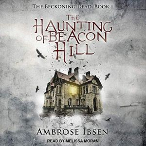 The Haunting of Beacon Hill audiobook cover art