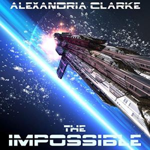 The Impossible, Book 2 audiobook cover art