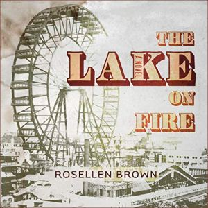 The Lake on Fire audiobook cover art