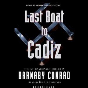 The Last Boat to Cadiz audiobook cover art