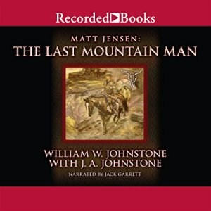 The Last Mountain Man audiobook cover art