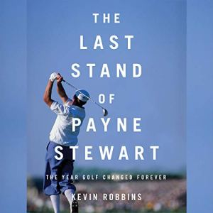 The Last Stand of Payne Stewart audiobook cover art