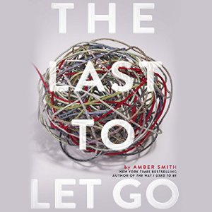 The Last to Let Go audiobook cover art