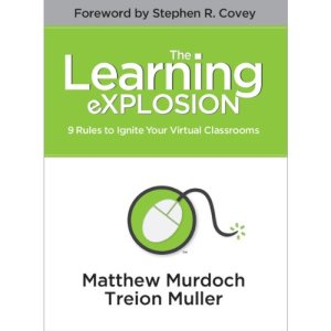 The Learning eXPLOSION: 9 Rules to Ignite Your Virtual Classrooms audiobook cover art