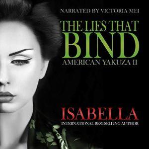The Lies that Bind: American Yakuza II audiobook cover art