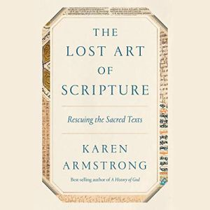 The Lost Art of Scripture audiobook cover art