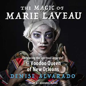 The Magic of Marie Laveau audiobook cover art