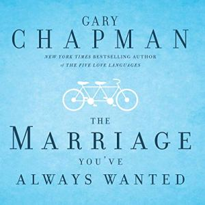 The Marriage You've Always Wanted audiobook cover art